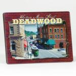 DEADWOOD MAIN STREET 3-D ACRYLIC MAGNET