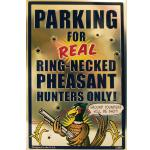 "PHEASANT HUNTING TIN SIGN 18""X12"""