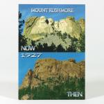 MOUNT RUSHMORE THEN/NOW POSTCARD