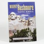 MOUNT RUSHMORE NATIONAL MEMORIAL BOOK