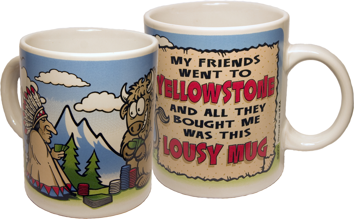 YELLOWSTONE LOUSY MUG